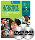 Classroom Discussions: Math Discourse in Action (Guide and DVDs) Grades K-6