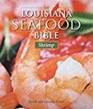The Louisiana seafood bible : shrimp