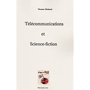Télécommunications et science-fiction