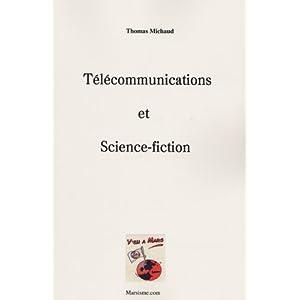 Télécommunications et science-fiction
