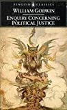 Enquiry Concerning Political Justice and Its Influence on Modern Morals and Happiness (0140400303) by Godwin, William