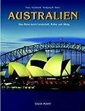 Australien: Eine Reise durch Landschaft, Kultur und Alltag