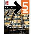 5 Steps to a 5 Ap Microeconomics/macroeconomics, 2012-2013 Edition (5 Steps to a 5 on the Advanced Placement Examinations Series) 4th (Forth) Edition (Advanced Macroeconomics 4th compare prices)