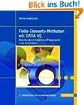 Finite-Elemente-Methoden mit CATIA V5...