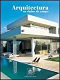 img - for ARQUITECTURA DE CLUBES DE CAMPO - ED. 2009 (Spanish Edition) book / textbook / text book