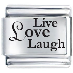 Live Love Laugh Laser Etched Italian Charm