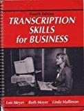 img - for Transcription Skills for Business by Meyer Lois Moyer Ruth Mallinson Linda (1992-10-01) Paperback book / textbook / text book