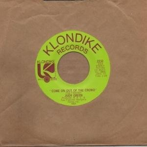 judy-green-come-on-out-of-the-crowd-klondike