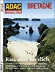 ADAC Reisemagazin: Bretagne. Rau aber...
