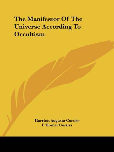 The Manifestor of the Universe According to Occultism