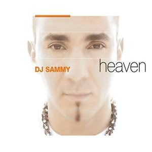 DJ SAMMY - Heaven (CD+Special-Bonus-Dvd) - Zortam Music