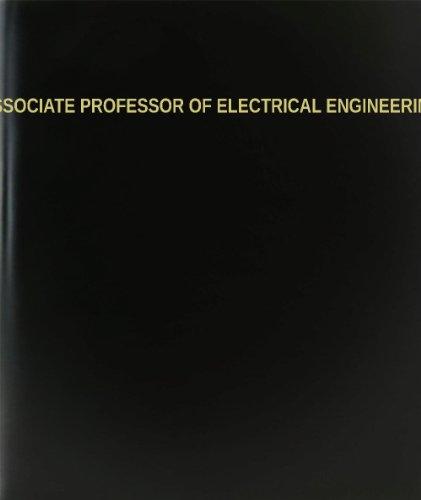 "Bookfactory® Associate Professor Of Electrical Engineering Log Book / Journal / Logbook - 120 Page, 8.5""X11"", Black Hardbound (Xlog-120-7Cs-A-L-Black(Associate Professor Of Electrical Engineering Log Book))"