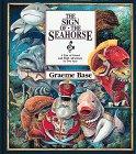Sign of the Seahorse, Graeme Base