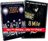 Friday Night Lights / 8 Mile Value Pack