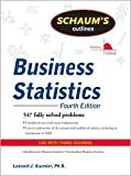 img - for Schaum's Outline of Business Statistics 4th (fourth) edition Text Only book / textbook / text book