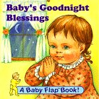 img - for Baby's Goodnight Blessings (Baby Flap Book!) book / textbook / text book