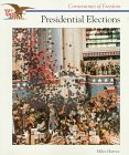 Presidential Elections (Cornerstones of Freedom Series) (0516466291) by Harvey, Miles