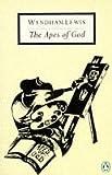 The Apes of God (Penguin Twentieth Century Classics) (0140087028) by Lewis, Wyndham