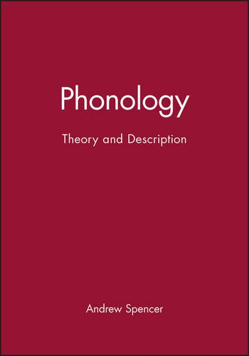Phonology: Theory and Description (Introducing Linguistics)