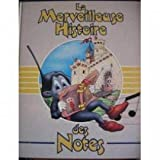 La merveilleuse histoire des notes (Larousse Musique) (French Edition)