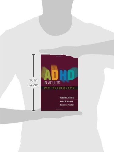 ADHD in Adults: What the Science Says by The Guilford Press