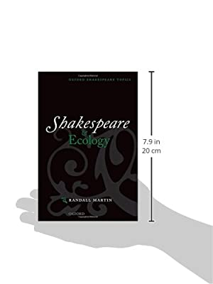 Shakespeare and Ecology (Oxford Shakespeare Topics)