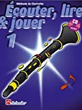 echange, troc Joop Boerstoel - Jan Castelain - Ecouter Lire et Jouer Vol 1 - Méthode de Clarinette