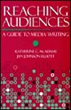 img - for Reaching Audiences: A Guide to Media Writing book / textbook / text book
