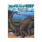 Dinosaurios/ Dinosaurs: El Mas Rapido, El Mas Feroz, El Mas Sorprendente (Spanish Edition)
