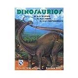 Dinosaurios/ Dinosaurs: El Mas Rapido, El Mas Feroz, El Mas Sorprendente (Spanish Edition)