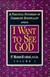 MARIE-EUGENE I Want to See God/I Am a Daughter of the Church (Set): A Practical Synthesis of Carmelite Spirituality