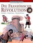 Die Französische Revolution: Freiheit...