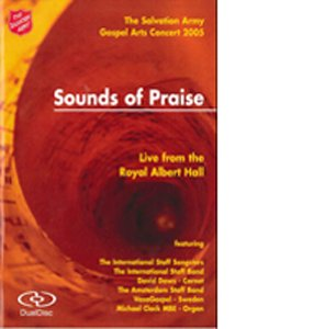 Sounds of Praise - The Salvation Army Gospel Arts Concert 2005 [DVD]