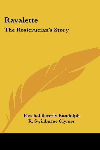 Ravalette: The Rosicrucian's Story
