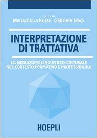 interpretazione-di-trattativa-la-mediazione-linguistico-culturale-nel-contesto-formativo-e-professio
