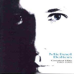 Michael Bolton - Greatest Hits - Zortam Music