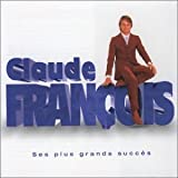 Claude Fran�ois - Ses plus grands succ�s - Best Of (2 CD)