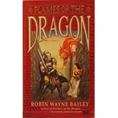 Flames of the Dragon (Brothers of the Dragon) by Robin Wayne Bailey