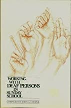 Working with Deaf Persons in Sunday School…