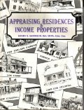 Appraising Residences and Income Properties