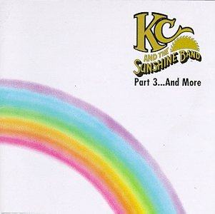 KC and The Sunshine Band - Part 3:... and More - Zortam Music