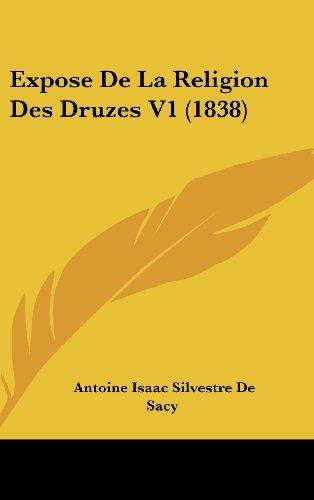 Expose de La Religion Des Druzes V1 (1838)