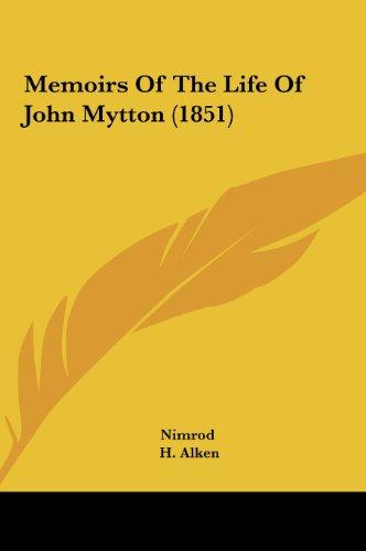 Memoirs Of The Life Of John Mytton (1851)