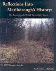 Reflections into Marlborough's History: The Biography of a Small Connecticut Town