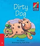 img - for Dirty Dog ELT Edition (Cambridge Storybooks) book / textbook / text book