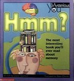 Hmm? The Most Interesting Book You'll Ever Read About Memory (Mysterious You) PDF