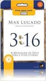 Audiobook - 3:16 A Mensagem de Deus - Max Lucado [CD MP3