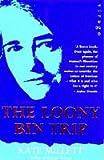 The Loony Bin Trip (1853813265) by Millett, Kate