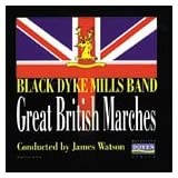 Great British Marchesby Black Dyke Mills Band