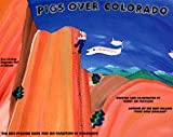 Pigs Over Colorado